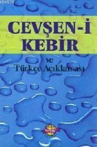 Cevşen-İ Kebir Ve Türkçe Açıklaması