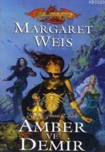 Ejdarha Mızrağı / Amber ve Demir Karanlık Havari Serisi 2.Kitap