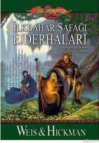 EjderhaMızrağı / İlk Bahar Şafağı Ejderhaları Ejderha Mızrağı Desdanı 3 Kitap