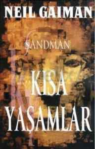 Sandman 7: Kısa Yaşamalar