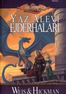 Ejderha Mızrağı / İkizlerin Savaşı Efsaneler Üçlemesi 2 kitap