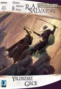 Yıldızsız Gece -Drizzt Efsanesi 8.Kitap