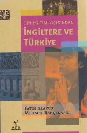 Din Eğitimi Açısından İngiltere ve Türkiye
