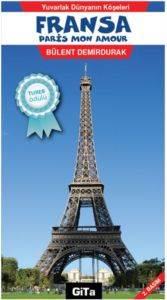 Fransa / Paris - Yuvarlak Dünyanın Köşeleri 2