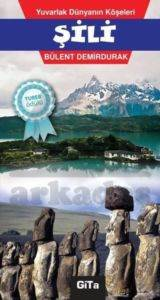 Yuvarlak Dünyanın Köşeleri - Şili