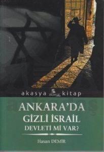Ankarada Gizli İsrail Devleti Varmı?