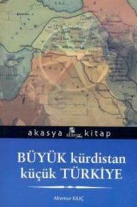Büyük Kürdistan Küçük Türkiye