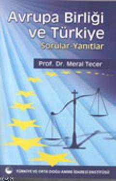 Avrupa Birliği Ve Türkiye Sorular- Yanıtlar