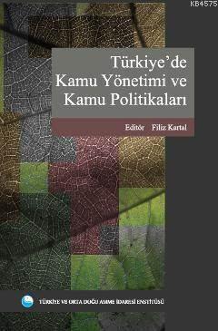 Türkiye'de Kamu Yönetimi Ve Kamu Politikaları