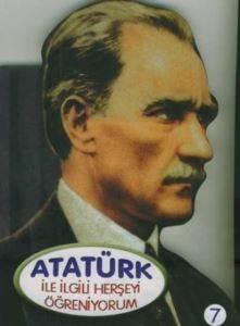 Atatürk İle İlgili Herşeyi Öğreniyorum
