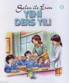 Selen ile Eren 8; Yeni Ders Yılı