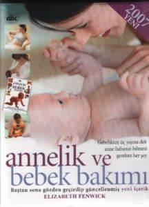 Annelik ve Bebek Bakımı