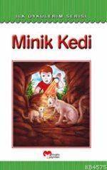 Minik Kedi - İlk Öykülerim Serisi - Muştu