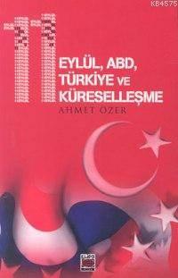 11 Eylül ABD Türkiye ve Küreselleşme