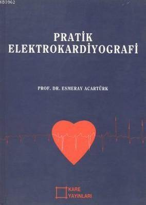 Pratik Elektrokard ...