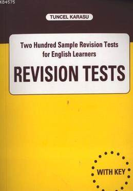 Revision Tests; Two Hundred Sample Revision Tests for English Learners