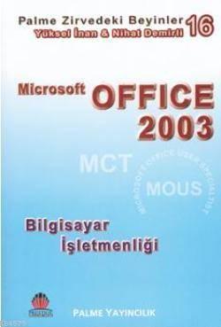 Microsoft OFFICE 2003; Bilgisayar İşletmenliği - Zirvedeki Beyinler 16
