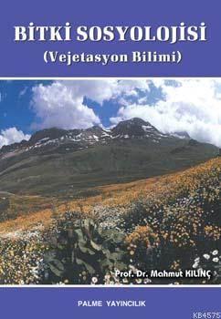 Bitki Sosyolojisi; (Vejetasyon Bilimi)