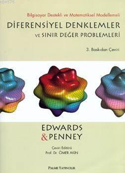 Diferensiyel Denklemler Ve Sınır Değer Problemleri; Bilgisayar Destekli Ve Matematiksel Modellemeli