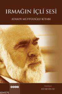 Irmağın İçli Sesi-Atasoy Müftüoğlu Kitabı