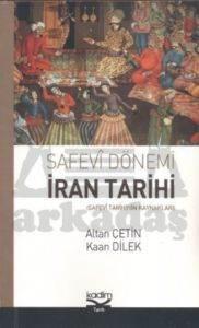 Safevi Dönemi İran Tarihi