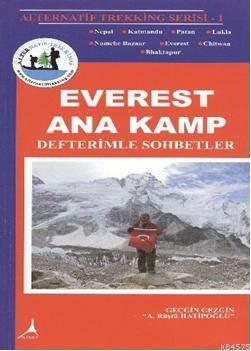 Everest Ana Kamp; Defterimle Sohbetler