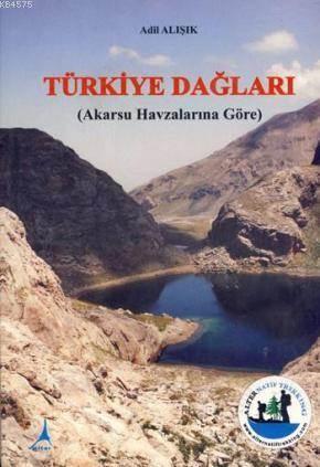 Türkiye Dağları; Akarsu Havzalarına Göre