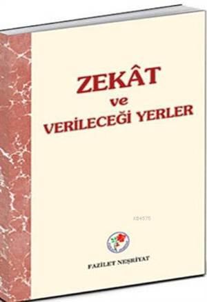 Zekat Ve Verileceğ ...