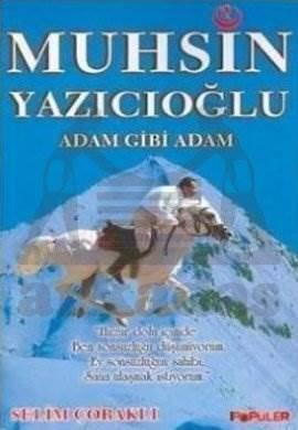 Muhsin Yazıcıoğlu- Adam Gibi Adam