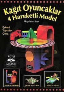 Kes-Katla-Yapıştır Dizisi:Kağıt Oyuncaklar 4 Hareketli Model