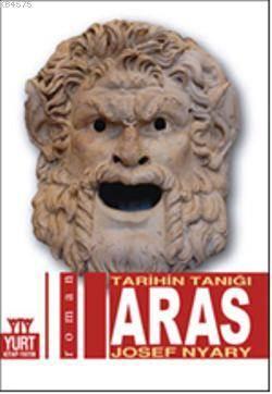 Aras; Tarihin Tanığı