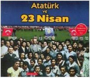 Atatürk ve 23 Nisan