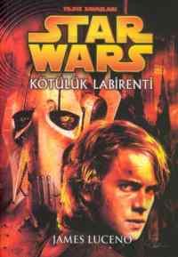 Star Wars Yıldız Savaşcıları / Kötülük Labirenti