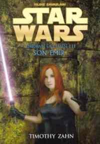 Star Wars / Yıldız Savaşcıları Thrawn Üçlemesi Son Emir