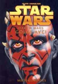 Star Wars / Yıldız Savaşcıları Darth Maul Gölge Avcı