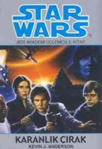 Star Wars-Jedi Akademisi Üçlemesi 2. Kitap: Karanlık Çırak