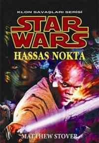 Star Wars / Hassas Nokta