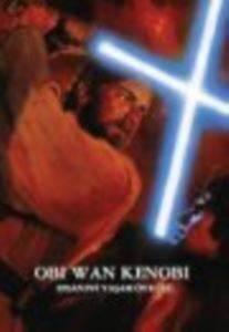 Star Wars-Obi-Wan Kenobi Efsanevi Yaşam Öyküsü