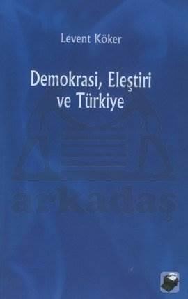 Demokrasi Eleştiri ve Türkiye