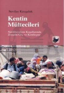 Kentin Mültecileri