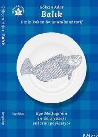 Balık; Deniz Kokan 80 Unutulmaz Tarif