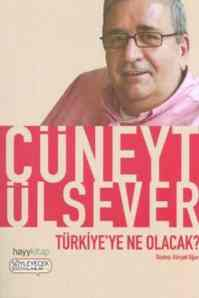 Türkiye'ye Ne Olacak ?