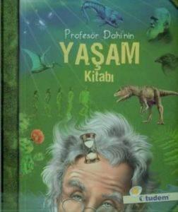 Profesör Dahi'nin Yaşam Kitabı