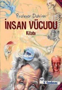 Profesör Dahi'nin İnsan Vücudu Kitabı