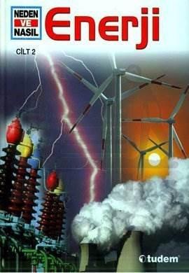 Neden ve Nasıl Cilt 2 - Enerji