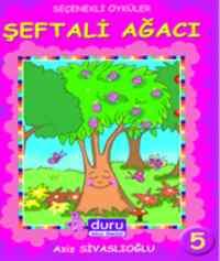 Seçenekli Öyküler 5-Şeftali Ağacı