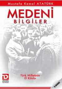 Medeni Bilgiler-Türk Milletinin El Kitabı