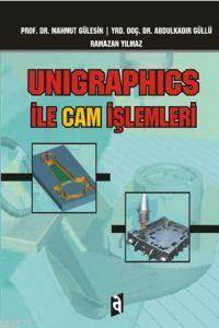 Unigraphics İle Ca ...