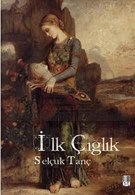 İlk Çığlık
