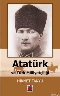 Atatürk; ve Türk Milliyetçiliği